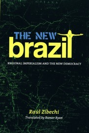 The New Brazil: Regional Imperialism and the New Democracy