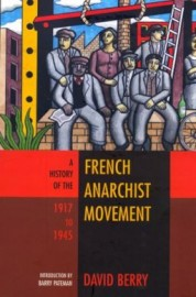 A History of the French Anarchist Movement 1917 to 1945