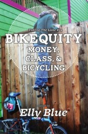 Bikequity: Money, Class & Bicycling