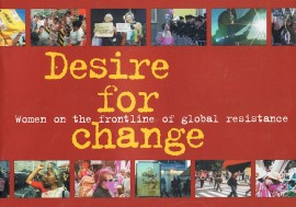 Desire For Change: Women on the Frontline of Global Resistance