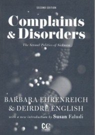 Complaints and Disorders: The Sexual Politics of Sickness