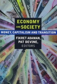 Economy and Society: Money, Capitalism and Transition
