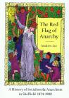 The Red Flag of Anarchy