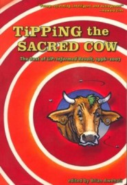Tipping the Sacred Cow - The Best of LiP: Informed Revolt, 1996-2007