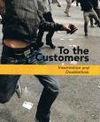 To the Customers: Insurrection and Doublethink