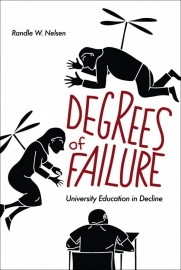 Degrees of Failure: University Education in Decline