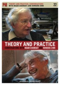 Theory and Practice: Coversations with Noam Chomsky and Howard Zinn DVD