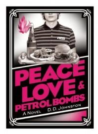 Peace Love & Petrol Bombs