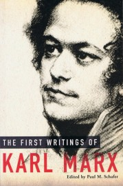 First Writings of Karl Marx