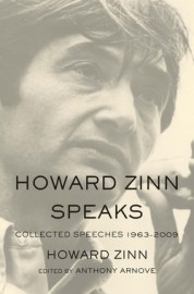 Howard Zinn Speaks Collected Speeches 1963-2009