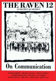 The Raven # 12 - On Communcation
