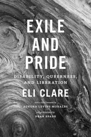 Exile and Pride Disability, Queerness, and Liberation