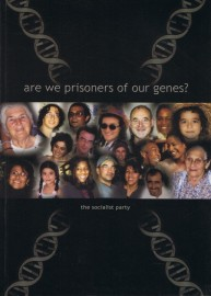 Are We Prisoners of Our Genes?