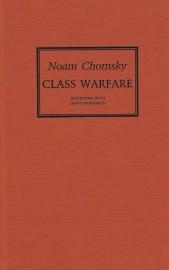 Class Warfare: Interveiws with David Barsamian