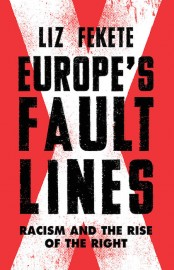 Europe's Fault Lines: Racism and the Rise of the Far Right