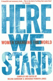 Here We Stand: Women Changing the World