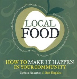 Local Food: How to Make it Happen in Your Community