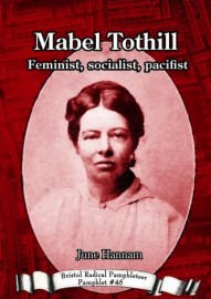 Mabel Tothill: Feminist, Socialist, Pacifist