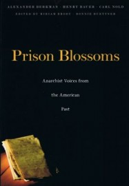 Prison Blossoms: Anarchist Voices from the American Past