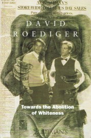 Towards the Abolition of Whiteness