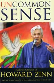 Uncommon Sense: From the Writings of Howard Zinn
