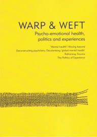 Warp & Weft: Psycho-emotional health, politics and experiences