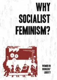 Why Socialist Feminism?