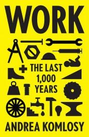 Work: The Last 1000 Years