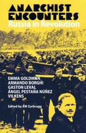 Anarchist Encounters : Russian Revolution