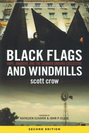 Black Flags and Windmills: Hope, Anarchy and the Common Ground Collective