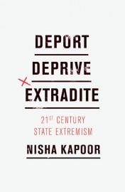 Deport, Deprive, Extradite: 21st Century State Extremism