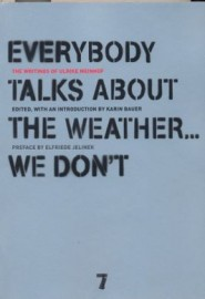 Everybody Talks About the Weather... We Don't