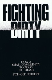 Fighting Dirty: How a Small Community Took On Big Trash