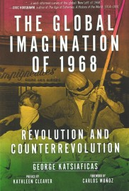 The Global Imagination of 1968: Revolution and Counterrevolution