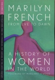 From Eve to Dawn: A History of Women in the World (Vol IV)