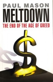 Meltdown - The End of the Age of Greed