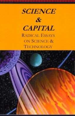 science and capital radical essays on science and technology  akuk  click to enlarge
