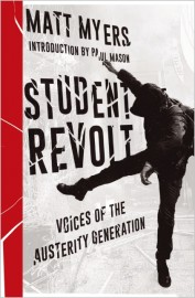 Student Revolt: Voices of the Austerity Generation