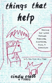 Things that Help: Healing Our Lives through Feminism, Anarchism, Punk, & Adventure