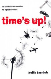 Time's Up: An Uncivilized Solution to a Global Crisis
