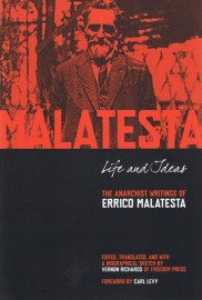 Life And Ideas: The Anarchist Writings of Malatesta