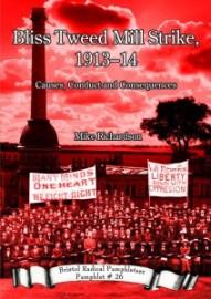 Bliss Tweed Mill Strike, 1913-14