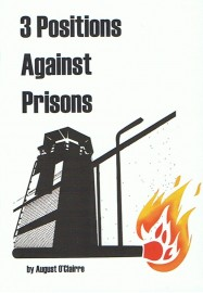 3 Positions Agains Prisons