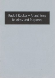 Anarchism: its Aims and Purposes