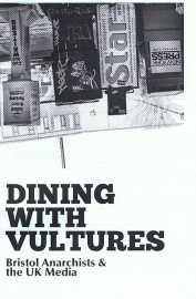 Dining with Vultures: Bristol Anarchists & the UK Media