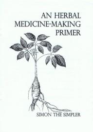 An Herbal Medicine-Making Primer