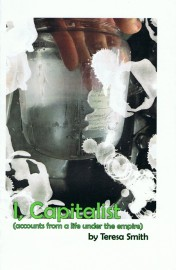 I, Capitalist (accounts from a life under the empire)