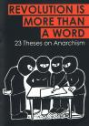 Revolution is More Than a Word: 23 Theses on Anarchism