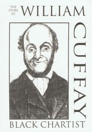 The Story of William Cuffay, Black Chartist