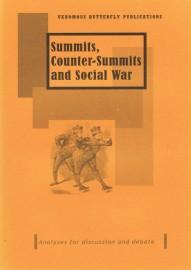 Summits, Counter-Summits and Social War